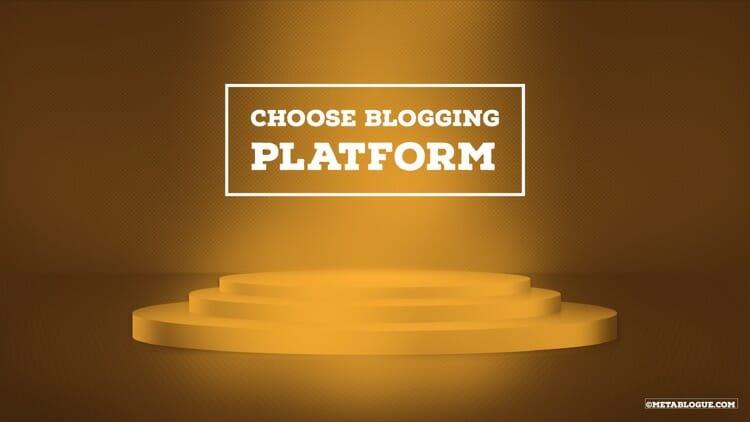 Select best platform for your travel blog