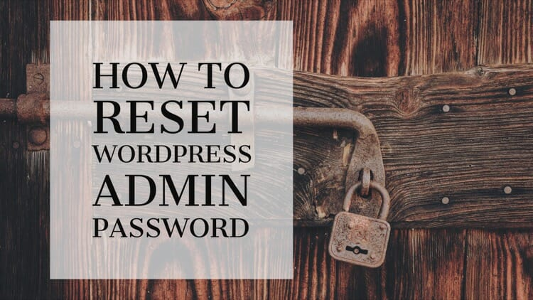 Reset WordPress Admin Password
