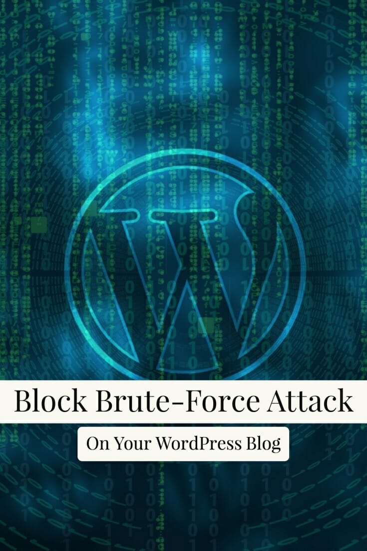 Learn How To Block Brute Force Attack On WordPress Blog with the help of this easy guide. #WordPress #Security #BruteForce