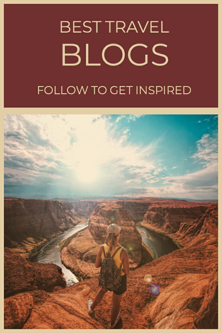 If you are planning to start your own travel blog, here are 10 Best Travel Blogs Which You Should Follow To Get Inspired #TravelBlog #Blogging #StartABlog